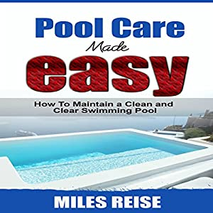 Pool Care Made Easy Audiobook