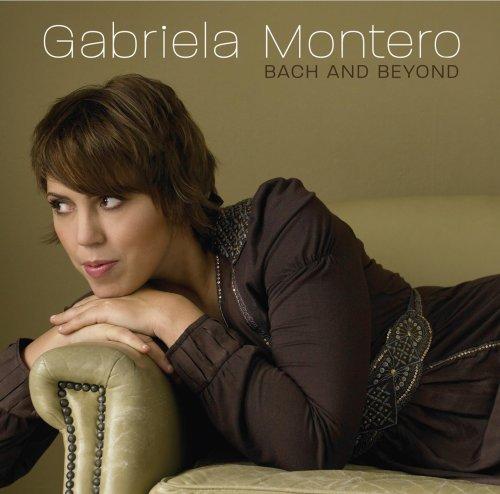 Bach and Beyond - Gabriela Montero