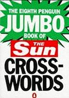 The Eighth Penguin Jumbo Book of The Sun Crosswords: No.8 (Penguin Crosswords)