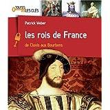 Les rois de France : De Clovis aux Bourbonspar Patrick Weber