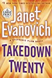 Takedown Twenty: A Stephanie Plum Novel (Random House Large Print)
