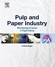 Pulp and Paper Industry Microbiological Issues in Papermaking