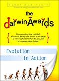The Darwin Awards: Evolution in Action (0525945725) by Wendy Northcutt