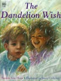 img - for Dandelion Wish book / textbook / text book