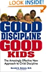 Good Discipline, Good Kids: The Amazi...