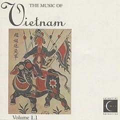 The Music of Vietnam, Vol. 1.1