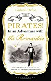 Gideon Defoe The Pirates! in an Adventure with the Romantics