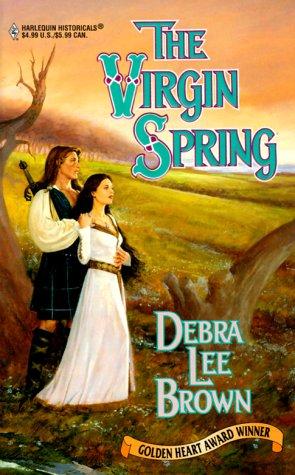 Virgin Spring (Historical, 506), Debra Lee Brown
