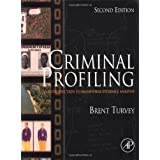 Criminal Profiling, Second Edition: An Introduction to Behavioral Evidence Analysis ~ Brent E. Turvey