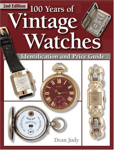 100-years-of-vintage-watches-identification-and-price-guide-vol-i