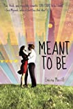 img - for Meant to Be book / textbook / text book