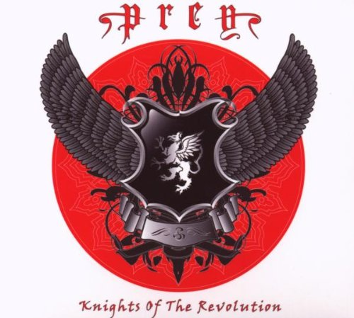Prey - Knights of the Revolution-Digipak-2009-MCA int Download