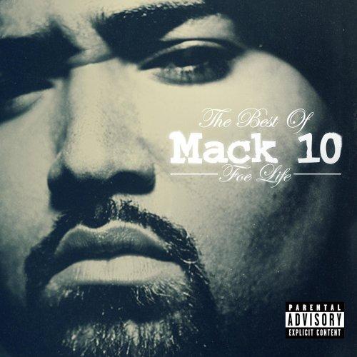 10 - Mack 10 Foe Life: The Best of Mack 10 - Zortam Music