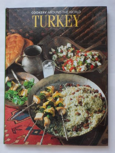 Turkey (Cookery Around the World) by Funda Engin