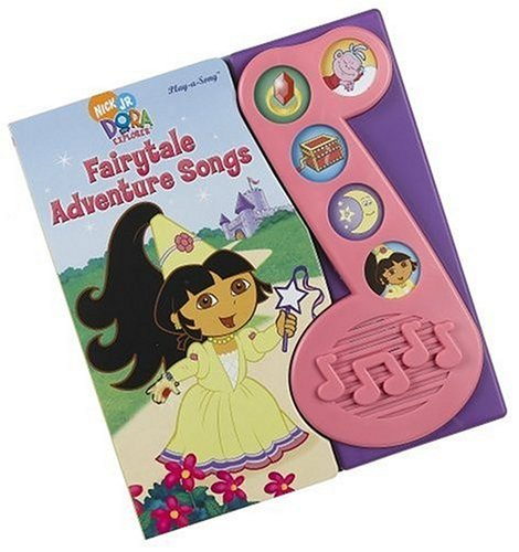 Little Music Note Play-A-Song: Dora the Explorer Fairytale Adventure Songs - 1
