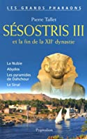 Sésostris III et la fin de la XIIe dynastie