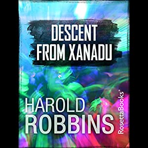 Descent from Xanadu Audiobook