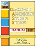 Classroom Assessment Scoring System (CLASS): Manual, Infant