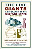 The Five Giants: A Biography of the Welfare State