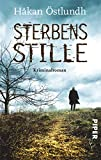 Sterbensstille: Kriminalroman (Fredrik-Broman-Reihe)
