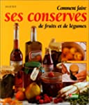 Comment faire ses conserves de fruits...