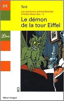 Librio le demon de la tour eiffel french edition tardi 9782290338827 am - Dimension de la tour eiffel ...