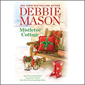 Mistletoe Cottage: Harmony Harbor, Book 1 | Debbie Mason