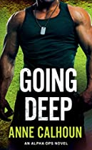 GOING DEEP: AN ALPHA OPS NOVEL