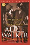 The Way Forward Is with a Broken Heart (Turtleback School & Library Binding Edition)