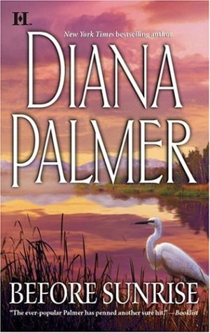 Before Sunrise (Hqn Romance), DIANA PALMER