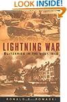 Lightning War: Blitzkrieg in the West...