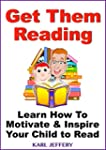 Get Them Reading - Learn How To Motiv...