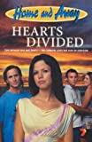 Hearts Divided (Home & Away) Leon F. Saunders