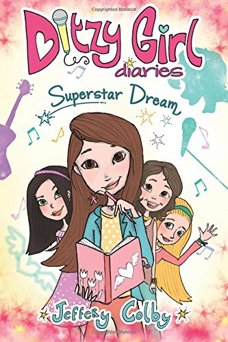Ditzy Girl Diaries: Superstar Dream