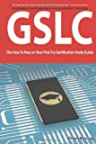 img - for GIAC Security Leadership Certification (GSLC) Exam Preparation Course in a Book for Passing the GSLC Exam - The How To Pass on Your First Try Certification Study Guide book / textbook / text book