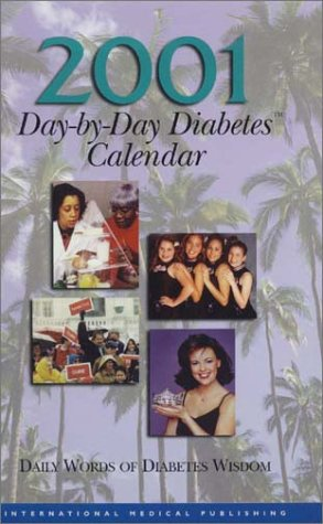 2001 Dya-by-Day Diabetes Calendar