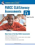 img - for Common Core: PARCC ELA/Literacy Assessments, Grades 6-8 (Common Core State Standards) book / textbook / text book