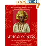 Healthier Alternatives: Low-Saturated Fat African Cooking: And Recipes Inspired by International Cuisines