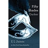 Fifty Shades Darker (Fifty Shades, Book 2) ~ E L James