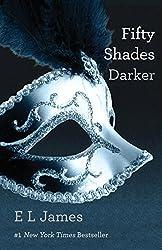 Fifty Shades Darker (Fifty Shades, Book 2)