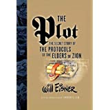 The Plot: The Secret Story of the Protocols of the Elders of Zionby Will Eisner