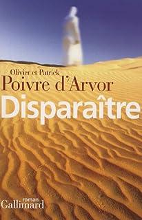 Disparaître : roman, Poivre d'Arvor, Olivier