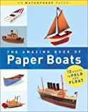 img - for The Amazing Book of Paper Boats book / textbook / text book