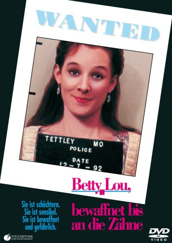 Wanted - Betty Lou, bewaffnet bis an die Zähne