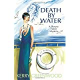 Death by Water: A Phryne Fisher Mystery (Phryne Fisher Mysteries) ~ Kerry Greenwood