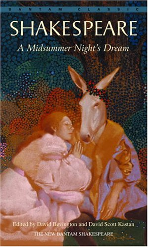 A Midsummer Night's Dream (Bantam Classic)