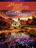 Critical Impact (Love Inspired Suspense)