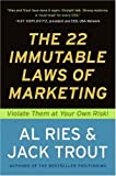 img - for The 22 Immutable Laws of Marketing: Violate Them at Your Own Risk! book / textbook / text book