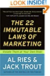 The 22 Immutable Laws of Marketing:...