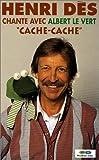 echange, troc Henri Des : Cache-cache [VHS]